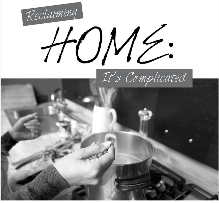 Its Complicated House: Reclaiming Your Home: It's Complicated